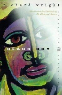an analysis of the book black boy by richard wright Black boy: a record of childhood and youth by wright, richard and a great selection of similar used, new and collectible books available now at abebookscom.