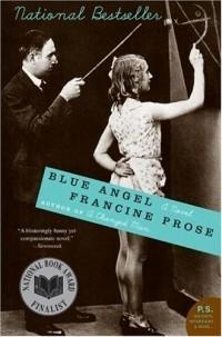Francine Prose - Blue Angel