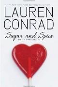 Lauren Conrad - Sugar and Spice