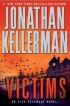 Jonathan Kellerman — Victims
