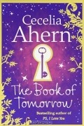 Cecelia Ahern - The Book of Tomorrow