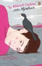 John Wyndham - The Midwich Cuckoos