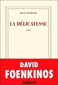 David Foenkinos - La délicatesse