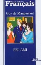 Guy de Maupassant - Bel Ami