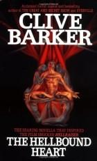 Клайв Баркер - The Hellbound Heart