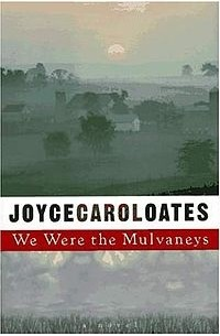 we were the mulvaneys About we were the mulvaneys an oprah book club® selection a new york times notable book the mulvaneys are blessed by all that makes life sweet but something happens on valentine's day, 1976—an incident that is hushed up in the town and never spoken of in the mulvaney home—that rends the fabric of their family lifewith tragic consequences.