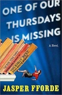 Jasper Fforde - One of Our Thursdays Is Missing