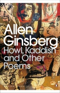 Allen Ginsberg - Howl, Kaddish and Other Poems