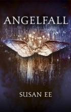 Susan Ee - Angelfall