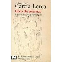 Federico Garcia Lorca - Libro De Poemas: 1918- 1920