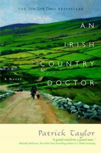 Patrick Taylor - An Irish Country Doctor