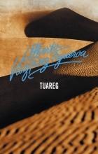 Alberto Vázquez-Figueroa - Tuareg