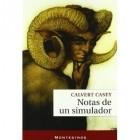 Calvert Casey - Notas de Un Simulador