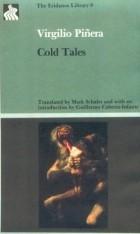 Virgilio Piñera Llera - Cold Tales