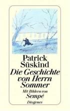 Patrick Süskind - Die Geschichte von Herrn Sommer