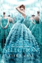 Kiera Cass - The Selection