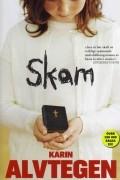 Karin Alvtegen - Skam