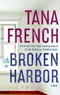 Tana French - Broken Harbor
