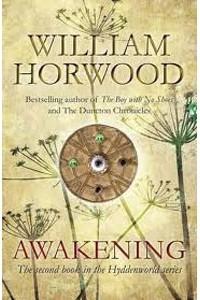 William Horwood - Hyddenworld: Awakening