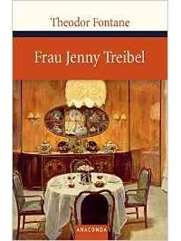 Theodor Fontane - Frau Jenny Treibel