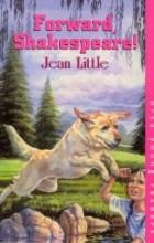 Jean Little - Forward, Shakespeare!