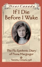 Jean Little - If I Die Before I Wake: The Flu Epidemic Diary of Fiona Macgregor