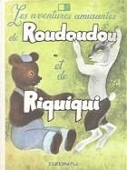 - Забавные приключения Рудуду и Рикики