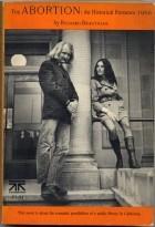 Richard Brautigan - The Abortion: An Historical Romance 1966