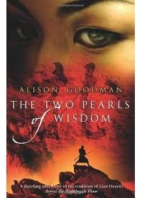 Alison Goodman - The Two Pearls of Wisdom