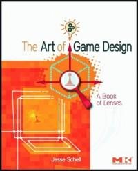 Джесси Шелл - The Art of Game Design: A Book of Lenses