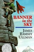 James Ramsey Ullman - Banner in the Sky