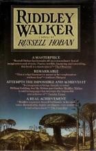 Russell Hoban - Riddley Walker