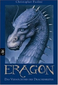 Christopher Paolini - Eragon - Das Vermächtnis der Drachenreiter