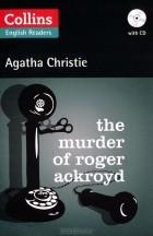 Agatha Christie - The Murder Of Roger Ackroyd (+ CD)