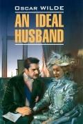 Oscar Wilde - An Ideal Husband