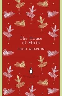 Edith Wharton - The House of Mirth