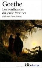 Goethe - Les Souffrances du jeune Werher