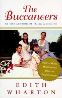 Edith Wharton - The Buccaneers