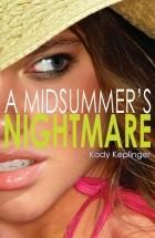 Kody Keplinger - A Midsummer's Nightmare