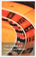 Fyodor Dostoevsky - The Gambler
