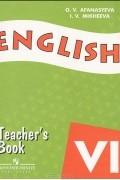 - English 6: Teacher's Book / Английский язык. 6 класс. Книга для учителя