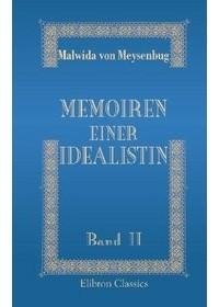 Malwida von Meysenbug - Memoiren einer Idealistin - Band 2 (German Edition)