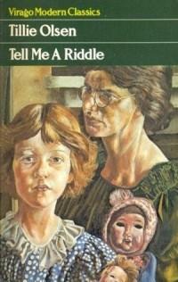 Tillie Olsen - Tell Me a Riddle