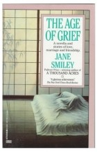 Jane Smiley - Age of Grief