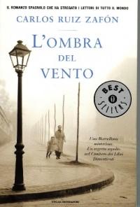Carlos Ruiz Zafón - L'ombra del vento