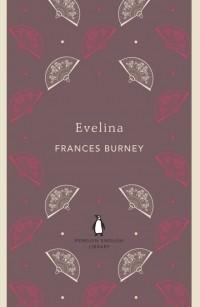 Frances Burney - Evelina