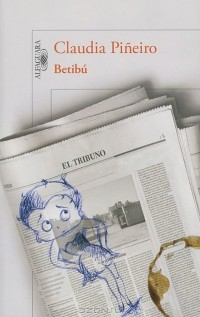 Claudia Piñeiro - Betibú