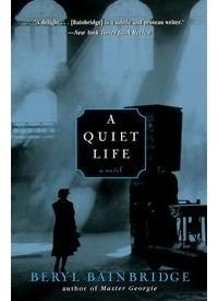 Beryl Bainbridge - A Quiet Life