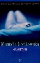 Manuela Gretkowska - Namiętnik