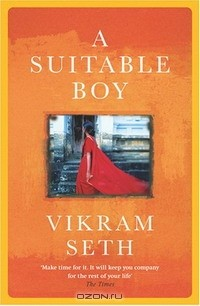 Vikram Seth - A Suitable Boy